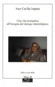 Una vita monastica all'insegna del dialogo interreligioso – 2013