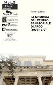 La memoria del centro sanatoriale di Arco – 2015